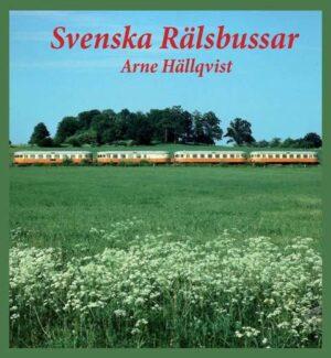 Ett referensverk över de svenska rälsbussarna, hela 576 sidor och 600 bilder!